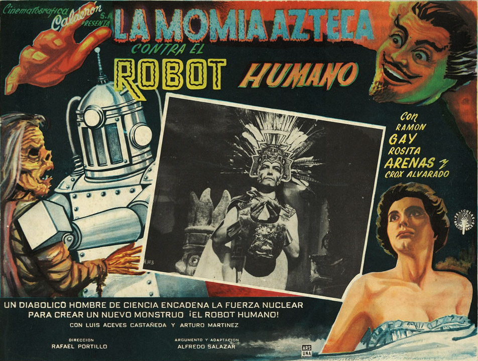 "1958's ""La Momia Azteca Contra El Robot Humano,"" or ""The Aztec Mummy Against the Humanoid Robot,"" features a highly plausible battle scenario."