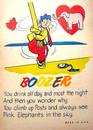 Mocking alcoholics was considered socially acceptable, even in the 1940s, as this Panoco/Doubl-Glo card shows.