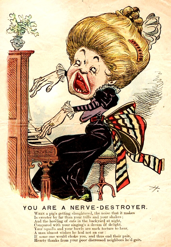 This Vinegar Valentine from the late 19th century calls out a terrible singer. From the Strong Museum of Play.