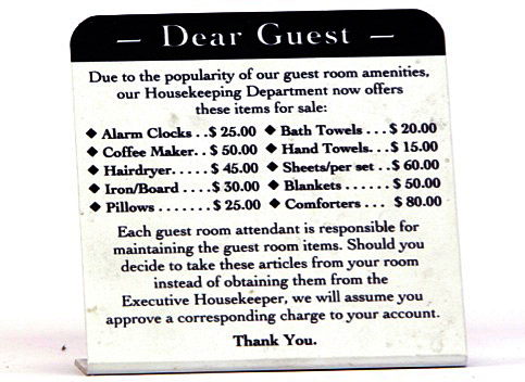 Alex Kalman and his friends marveled at the origin of this sign, found in a motel bathroom in the Midwest. Courtesy of Museum