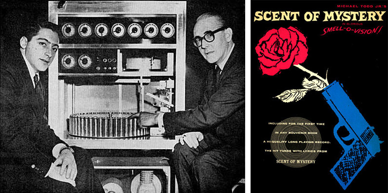 "Left, producer Mike Todd, Jr. and inventor Hans Lube display the ""Smell-O-Vision"" ""Scent of Mystery"" perfume apparatus. Right, a poster for ""Scent of Mystery,"" which incorporate contextual smells."