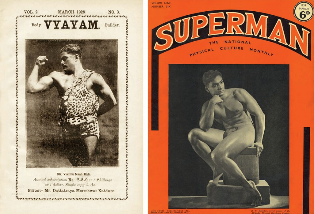 """Left, during the 1920s and '30s, India's physical culture movement spawned magazines like """"Vyayam."""" Right, the Indian bodybuilder R.S. Balsekar on the cover of the British magazine """"Superman.""""Courtesy of David Chapman."""