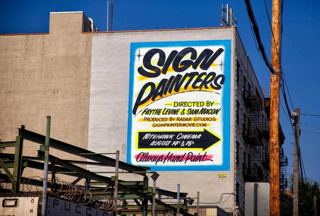 "A billboard in Brooklyn painted by Colossal Media announces the release of Levin and Macon's ""Sign Painters"" documentary. Via colossalmedia.com."