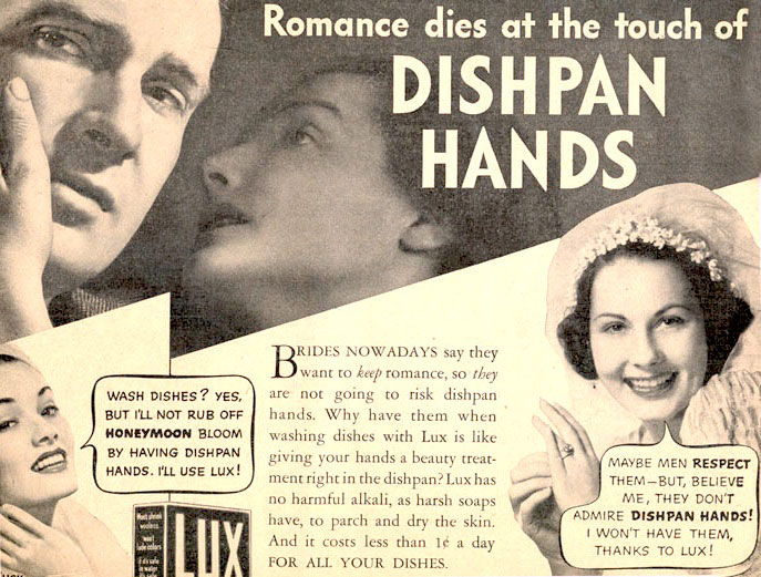 "In 1930s ads, ""dishpan hands"" threatened marriages. Click image to see the larger version."