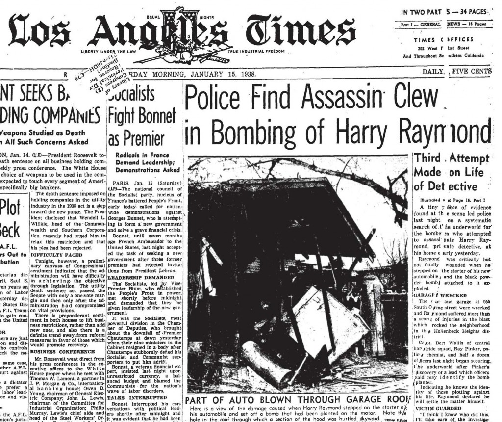 The Los Angeles Times coverage of Harry Raymond's car bombing in January of 1938.