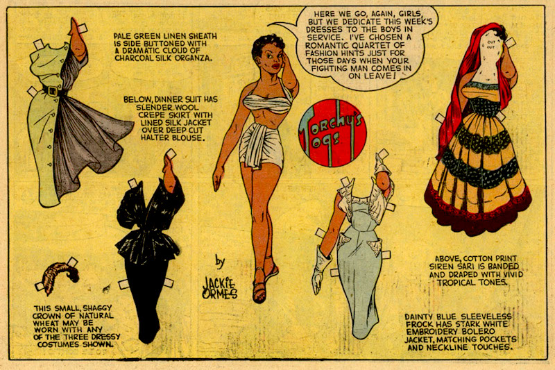 In the 1950s, black newspapers also printed Torchy Brown paper dolls by Jackie Ormes, the first published African American woman cartoonist. (Via Newmanology)