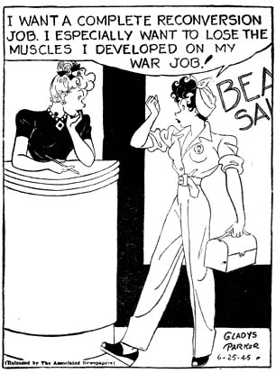 "After World War II, Gladys Parker showed her former flapper Mopsy happily giving up her war job. (Via ""Pretty in Ink"")"