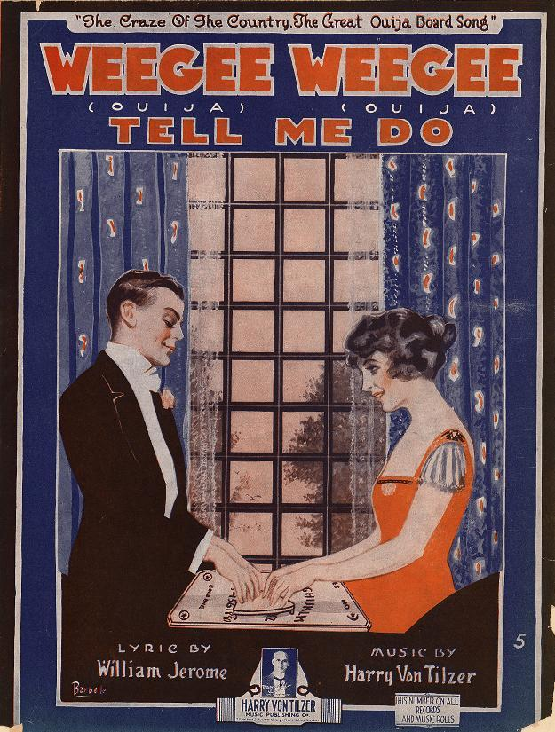 "The sheet music for 1920's ""Weegee Weegee Tell Me Do"" shows lovers playing with a talking board. (From the Rare Book, Manuscript, and Special Collections Library at Duke University)"