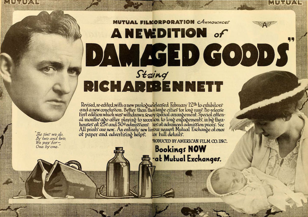 "An ad for the 1917 update of ""Damaged Goods."" Click image to see larger. (Via WikiCommons)"