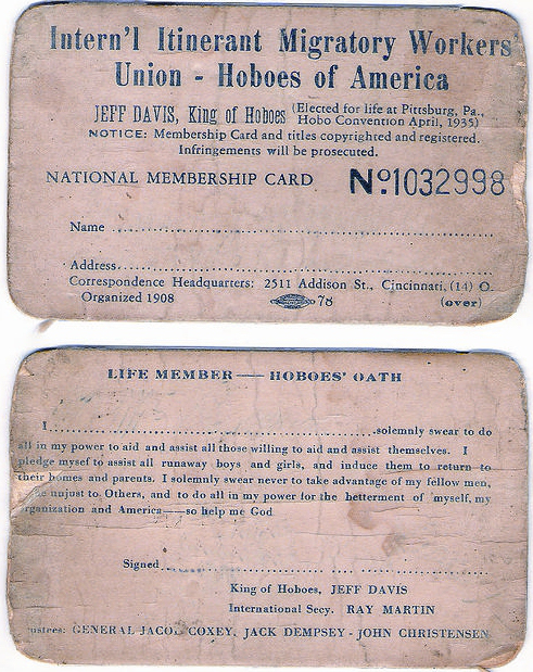 A membership card for the International Itinerant Migratory Workers Union: Hoboes of America, endorsed by Jeff Davis, elected King of the Hoboes for life at a Pittsburgh hobo convention in 1935. (Via booksbrainsandbeer.wordpress.com)