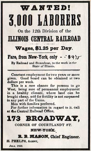 "An 1853 help-wanted sign for work on the railroad, which brought New York City laborers to Illinois. (Via ""In Search of the American Hobo,"" from the American Studies program at the University of Virignia)"