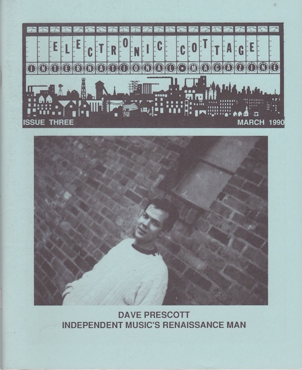 "The third issue of Hal McGee's ""Electronic Cottage,"" with a feature on Generations Unlimited's Dave Prescott. (Via the Living Archive of Underground Music)"