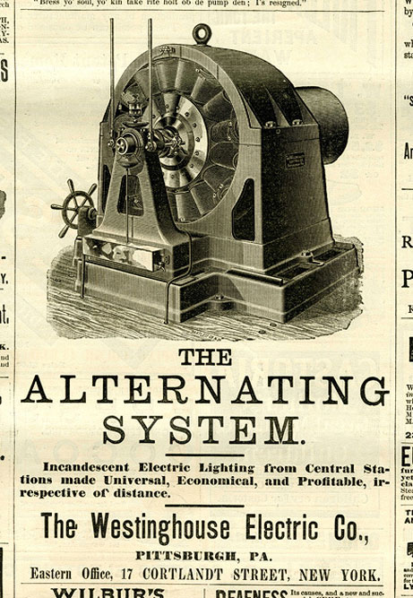 This Westinghouse ad featured an illustration of Nikola Tesla's powerful AC generator, circa 1880s.