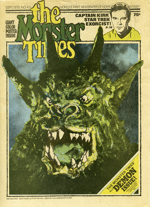 "The film-focused magazine ""The Monster Times"" first appeared in 1972 in attempts to compete with ""Famous Monsters of Filmland."" (From ""Too Much Horror Business"")"