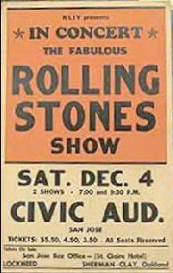 Ken Kesey and the Merry Pranksters selected San Jose as the site of the second Acid Test because the Rolling Stones were in town.