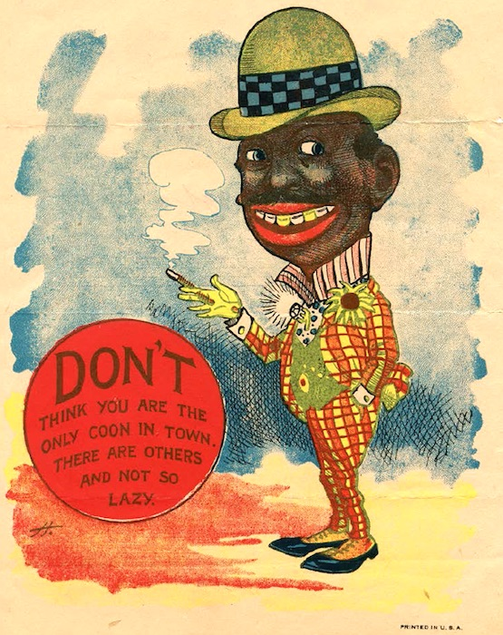 "This 1907 vinegar-valentine postcard characterizes the coon caricature. (From ""Understanding Jim Crow"")"