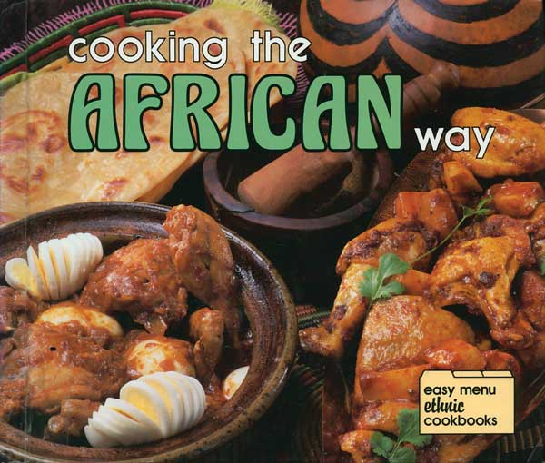 "In 1988's ""Cooking the African Way, "" Constance Nabwire and Bertha Vining Montgomery present 36 Americanized versions of recipes that originated in eastern or western Africa. (From ""The Jemima Code"")"