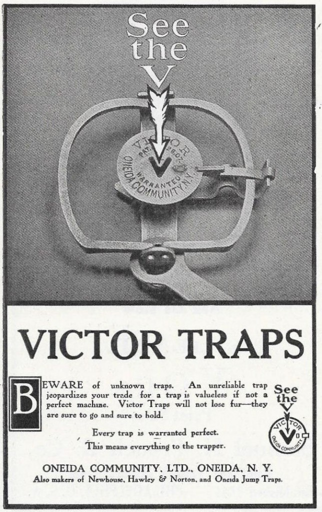 "A 1911 Oneida Community, Limited, ad boosts the reliability of its ""Victor Traps."""