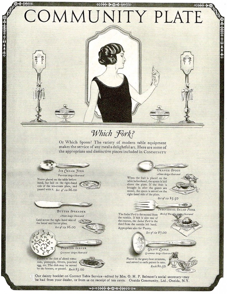 A 1920s Community Plate ad played on middle-class housewives' fears that they would be shamed by setting out or serving with the wrong utensils. Click on the image to see it larger.