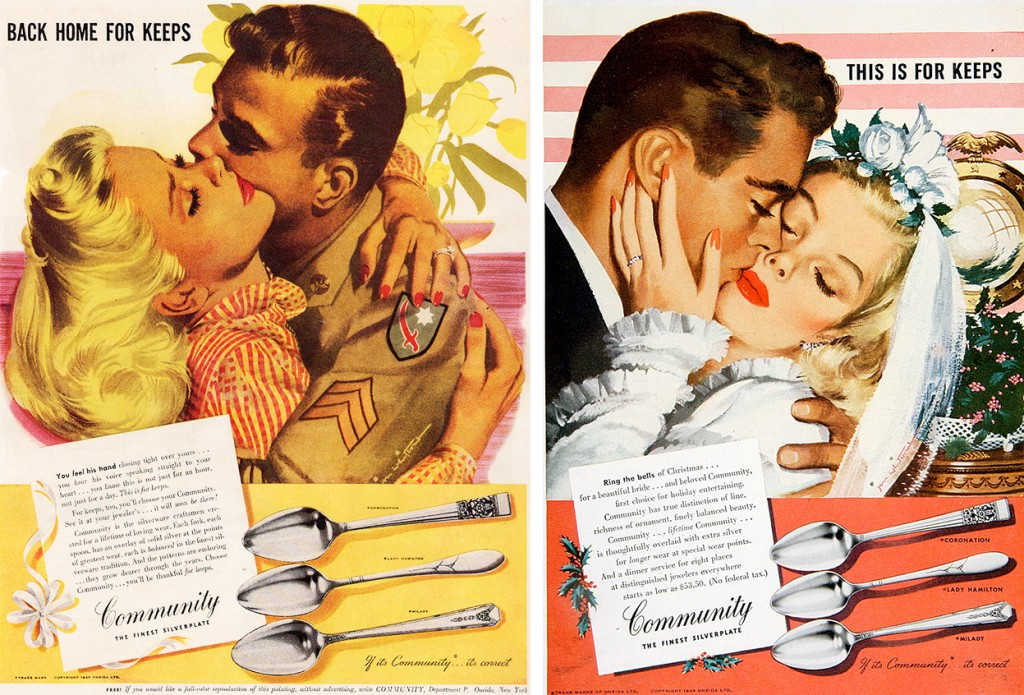 "During the war, ad woman Jean Rindlaud kept Oneida silverplate at the top of people's minds with her ""Back Home for Keeps"" campaign, illustrated by Jon Whitcomb. After the war, the slogan was altered to ""This Is for Keeps."" Click on image to see the ads larger. (Courtesy of Picador)"