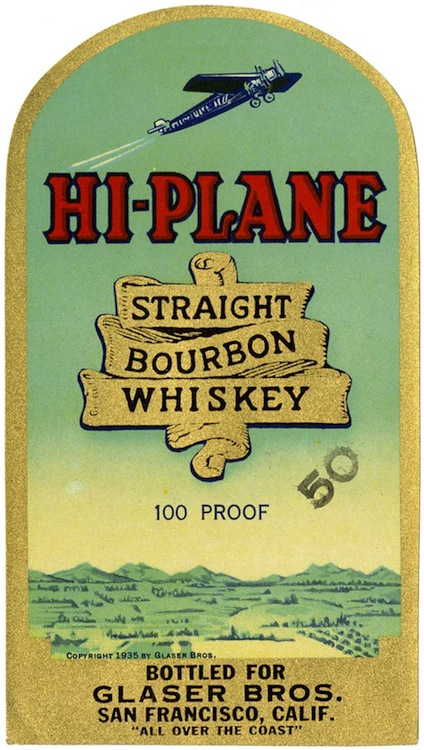Whiskey label, Hi-Plane straight bourbon whiskey, Glaser Bros.,