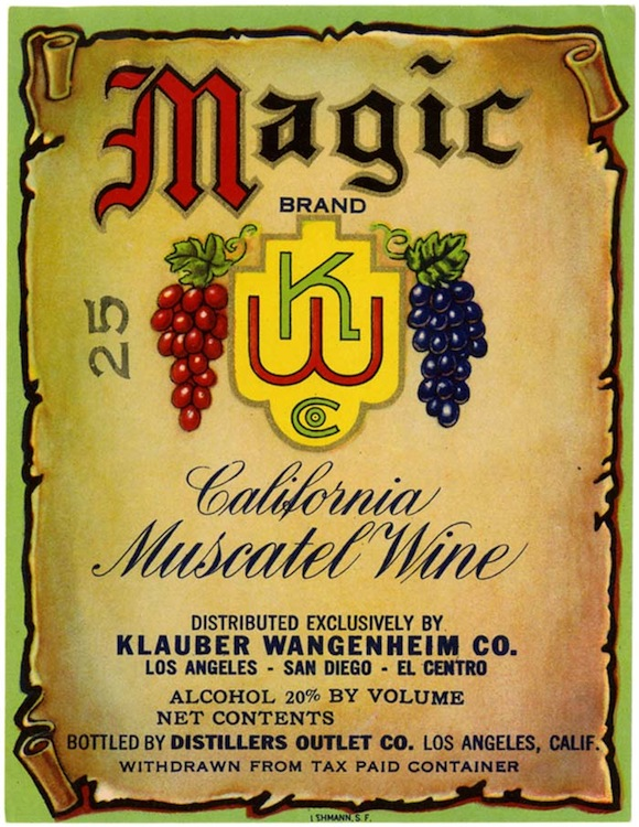 Wine label, Magic Brand California muscatel wine, Distillers Out