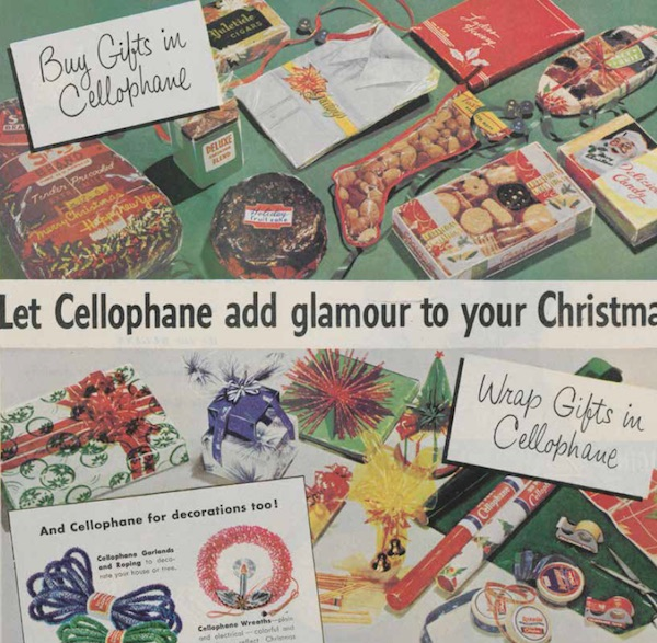 """Let Cellophane add glamour to your Christmas"" declares a 1949 ad for DuPont. Via Hagley Museum and Library, Wilmington, Delaware. (From Mid-Century Christmas)"