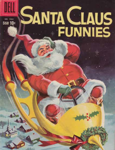 "In the 1950s, Santa ditched his sleigh for a rocket ship, as seen on the cover of Dell's December 1959 ""Santa Claus Funnies,"" published by Western Printing & Litho Company. (From Mid-Century Christmas)"