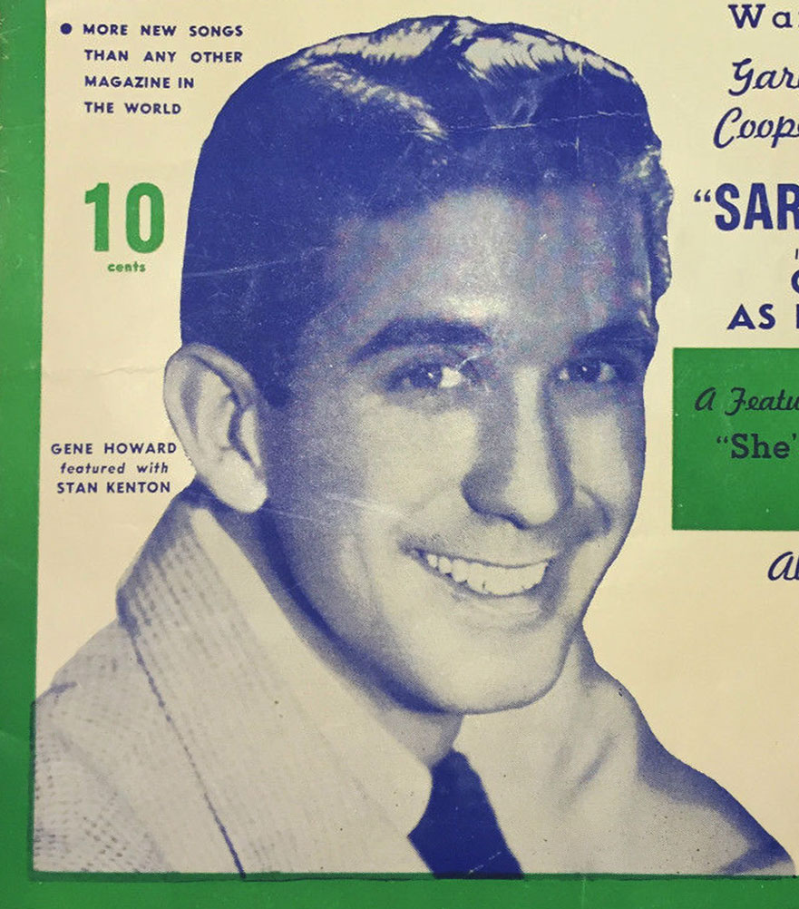 "Vocalist Gene Howard as seen on the cover of ""Best Songs"" magazine from 1945, during the height of his Big Band fame."