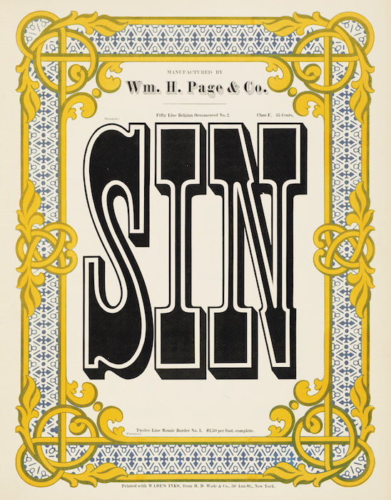 "Top: Two colors, red and green, overlap in the ""shadow"" sections of the words IMPEACHED, GROUND, and BIRCH to create a third color, brown. Above: The word SIN is used to show off Page's Belgian Ornamented No. 2 font. Both images from Specimens of Chromatic Wood Type, Borders, &c. from Rizzoli."