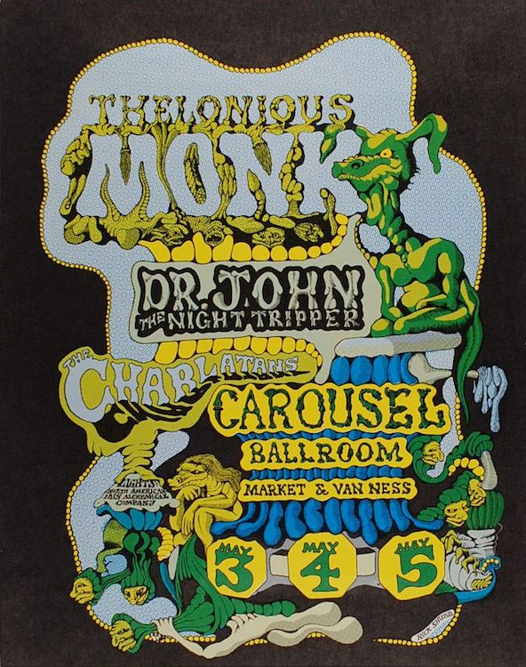 One of Olsen's favorite shows he ever played as a member of the Charlatans was in the band's last incarnation. Within a few months, the Carousel Ballroom would become the Fillmore West. Poster by Rick Shubb, via Psychedelic Art Exchange.
