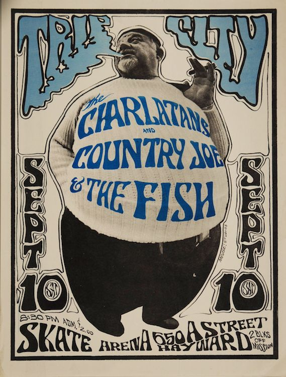 A rare East Bay gig for the Charlatans, with Country Joe & the Fish, in 1966. Poster by Stanley Mouse and Alton Kelley, via Psychedelic Poster Exchange.