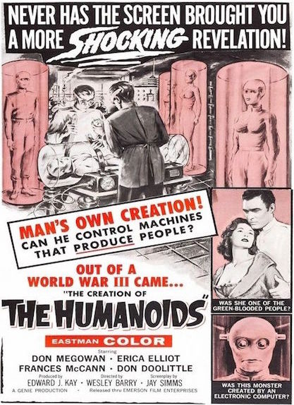 "The 1962 B-movie ""The Creation of the Humanoids"" played upon stereotypes about mad scientists and technology gone awry. (Via WikiCommons)"