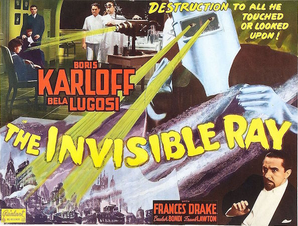 "Scientists pose a threat to humanity in the 1936 film ""The Invisible Ray,"" which was re-released in 1948. (Via WikiCommons)"