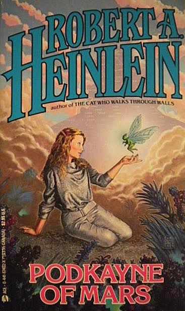 In his 1963 novel Podkayne of Mars, Robert Heinlein made it clear he believed women were best-suited for child-rearing. (Via eBay)