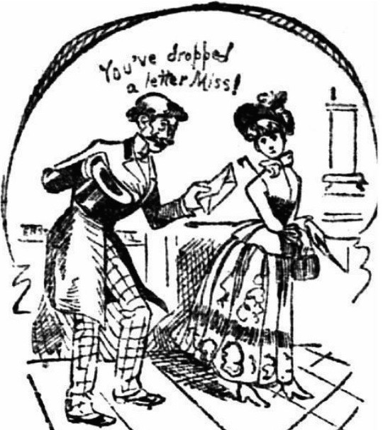 "To trick a strange woman into talking to him, a masher would go to the post office, drop a letter he brought on the floor, and ask her if it were hers, as this 1889 ""St. Paul Daily Globe"" illustration shows."