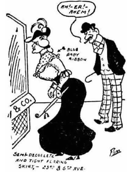 "A New York City masher ogles a woman in a low-cut S-shaped corset, a ""peekaboo"" waistshirt, and a tight flaring skirt in a syndicated 1905 newspaper cartoon."