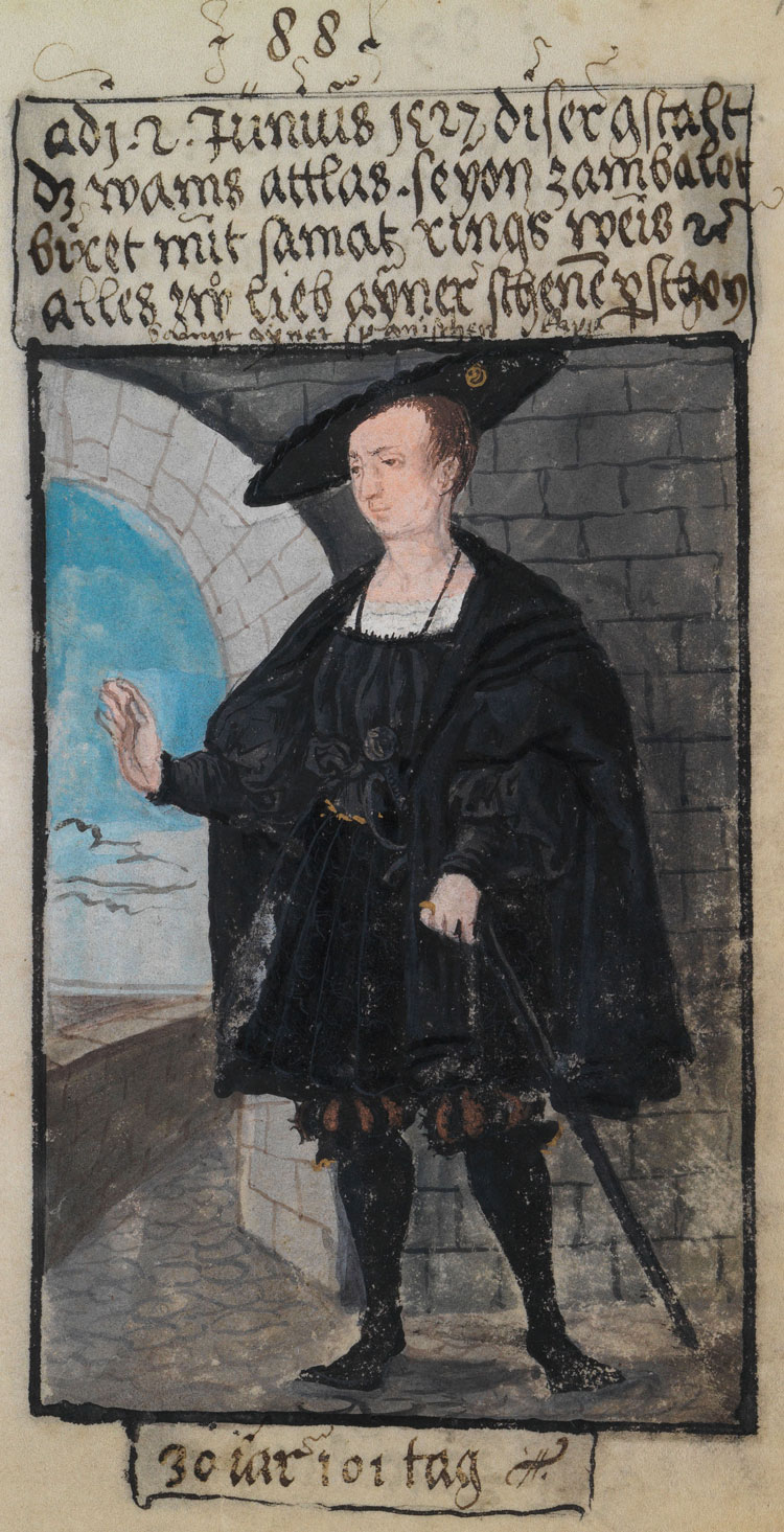 "The top caption for this image reads, ""On 2nd June, 1527, in this manner: the doublet from silk satin, a riding gown from camlet, the bonnet edged with velvet, all of this to please a beautiful person, along with a Spanish gown."" The text below says, ""30 years, 101 days."" Bild-88"