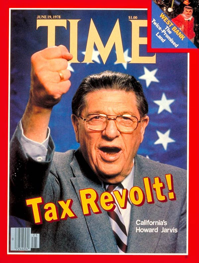 The June 19, 1978, cover of TIME magazine featured Howard Jarvis who led the campaign for Proposition 13.