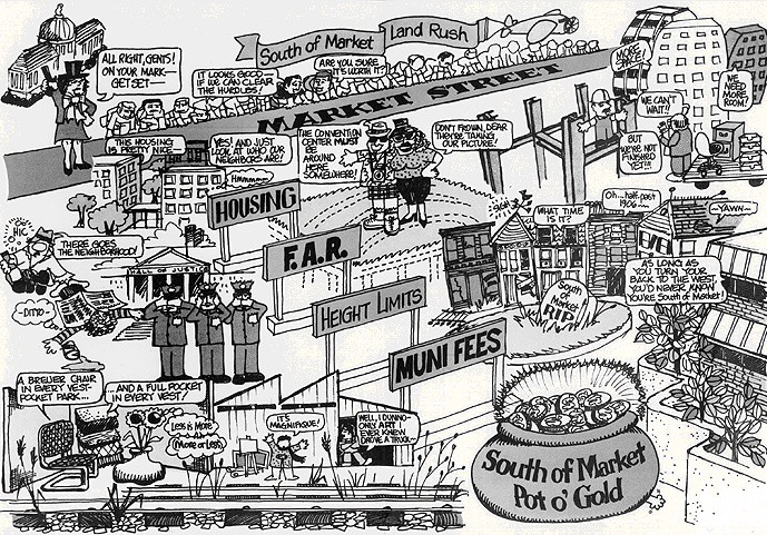 A cartoon satirizing the 1980s development boom in San Francisco's South of Market neighborhood crated by the San Francisco Bay Area Planning and Urban Research Association (SPUR).