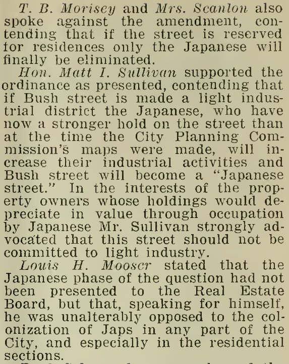 An excerpt from the August 24, 1921, Board of Supervisors meeting, wherein speakers urge the city to apply residential zoning so they can prevent Japanese residents from moving there. Via archive.org.