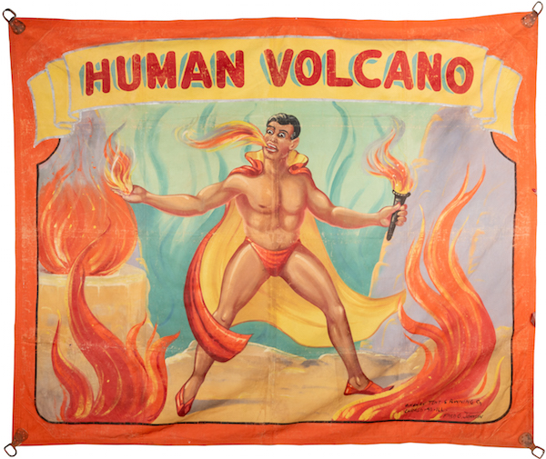 This huge '60s sideshow banner—roughly 8 by 9.5 feet—was painted by esteemed circus artist Fred Johnson to promote the so-called Human Volcano. (Courtesy of Potter & Potter Auctions)