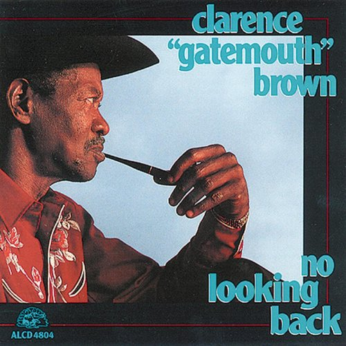 "The cover of Clarence ""Gatemouth"" Brown's 1992 album, ""No Looking Back."""