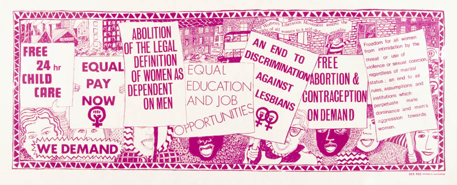 "The ""7 Demands"" poster from 1974 included seven concepts developed at the National Women's Liberation Conferences of the early 1970s. © See Red Women's Workshop. (click to enlarge)"
