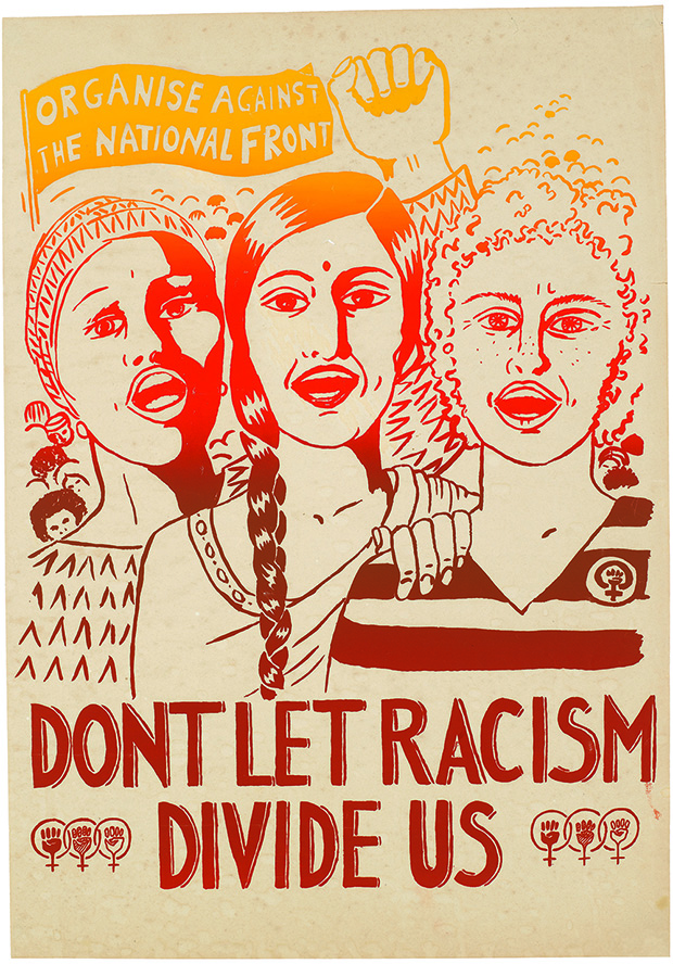 """Don't Let Racism Divide Us"" from 1978. © See Red Women's Workshop."