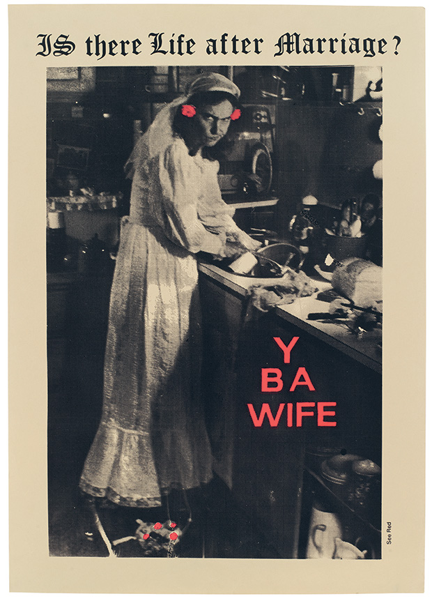 """YBA Wife"" poster from 1980. © See Red Women's Workshop."
