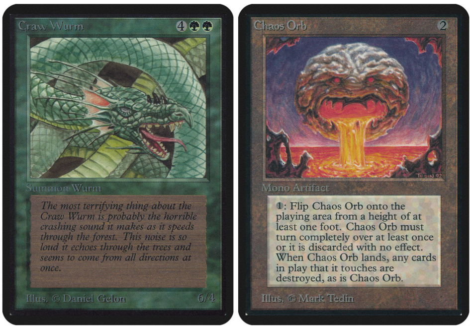 Left: Craw Wurm, by Daniel Gelon. Right: Chaos Orb, by Mark Tedin. Images via Scryfall