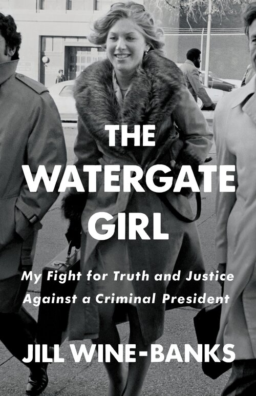 The Watergate Girl, by Jill Wine-Banks, is available now from Amazon.