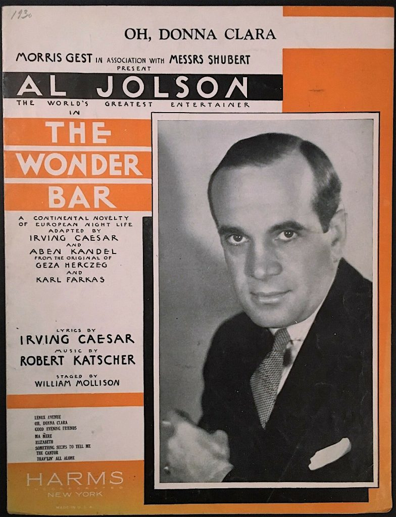Sheet music for Tango Milonga, here translated into English as Oh, Donna Clara, as performed by Al Jolson on Broadway in 1930. Via eBay.