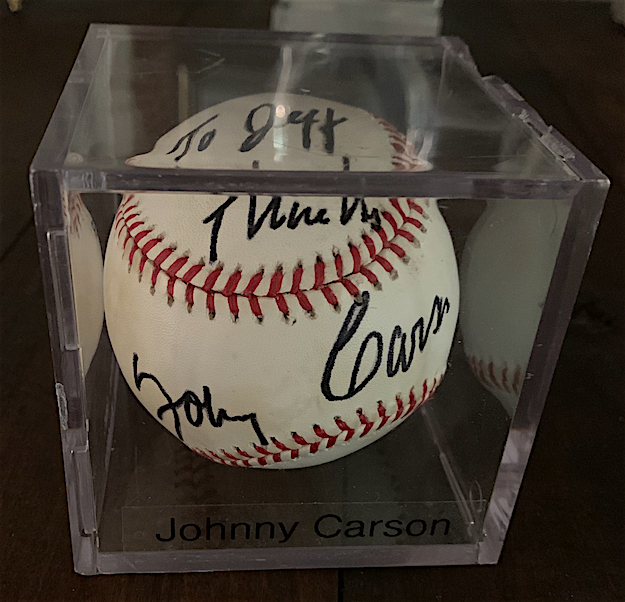 Foxworthy got Johnny Carson to sign this baseball during one his many appearances on The Tonight Show.